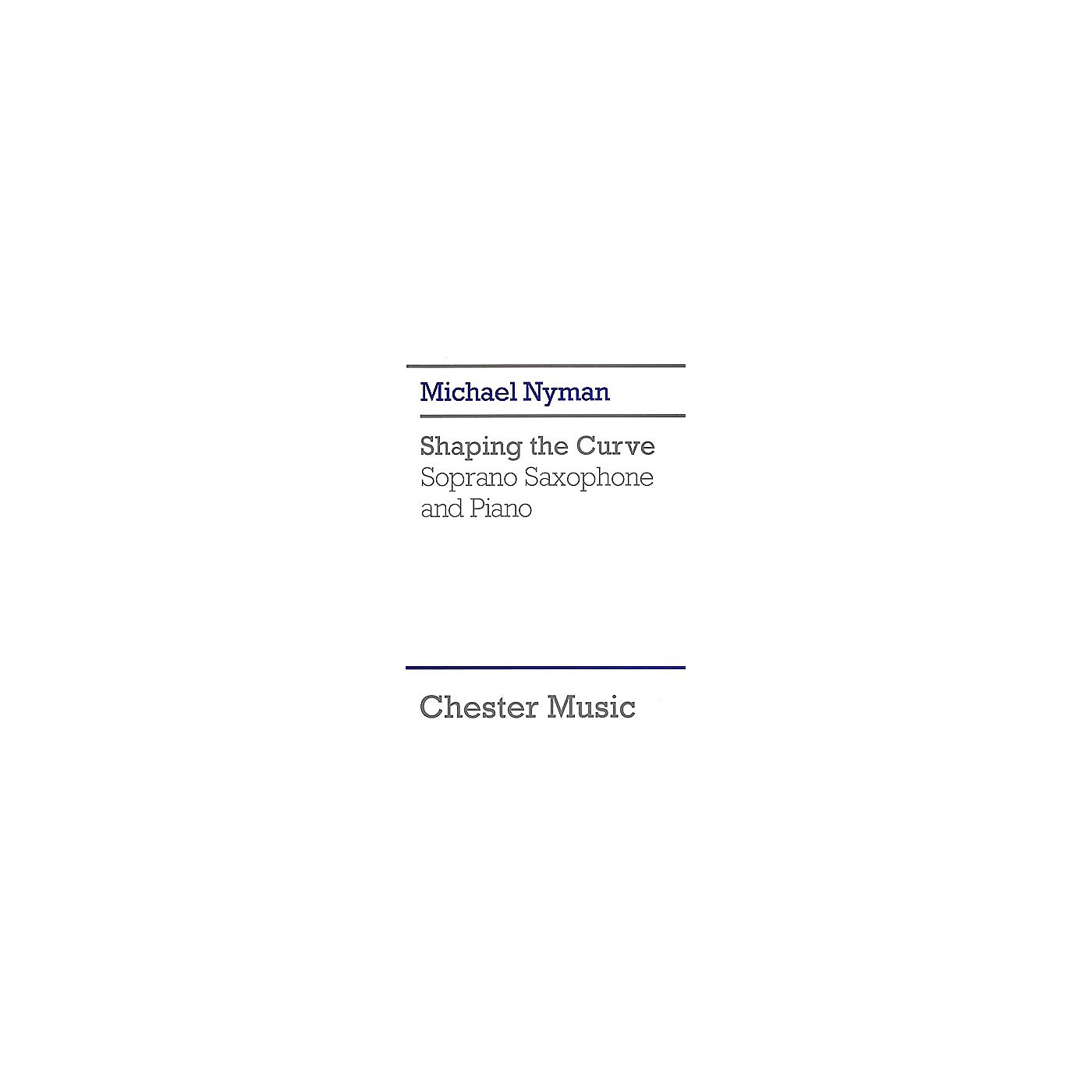 Chester Music Shaping the Curve (for Soprano Saxophone and Piano) Music Sales America Series thumbnail