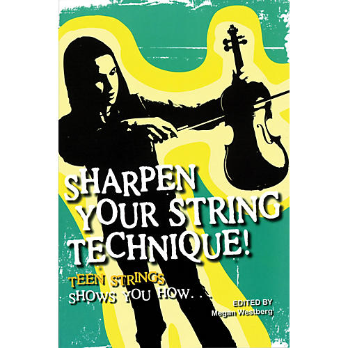 String Letter Publishing Sharpen Your String Technique! (Teen Strings Shows You How...) String Letter Publishing Series Softcover thumbnail