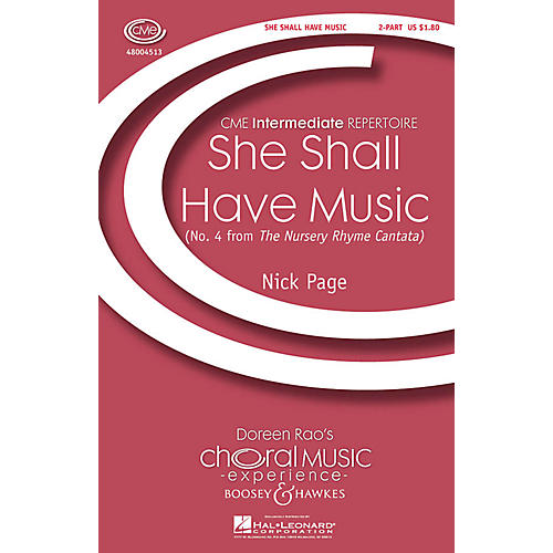 Boosey and Hawkes She Shall Have Music (No. 4 from The Nursery Rhyme Cantata) CME Intermediate 2-Part composed by Nick Page thumbnail