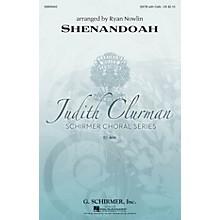G. Schirmer Shenandoah (Judith Clurman Choral Series) SATB arranged by Ryan Nowlin