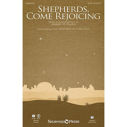 Shawnee Press Shepherds, Come Rejoicing Studiotrax CD Composed by Joseph M. Martin thumbnail