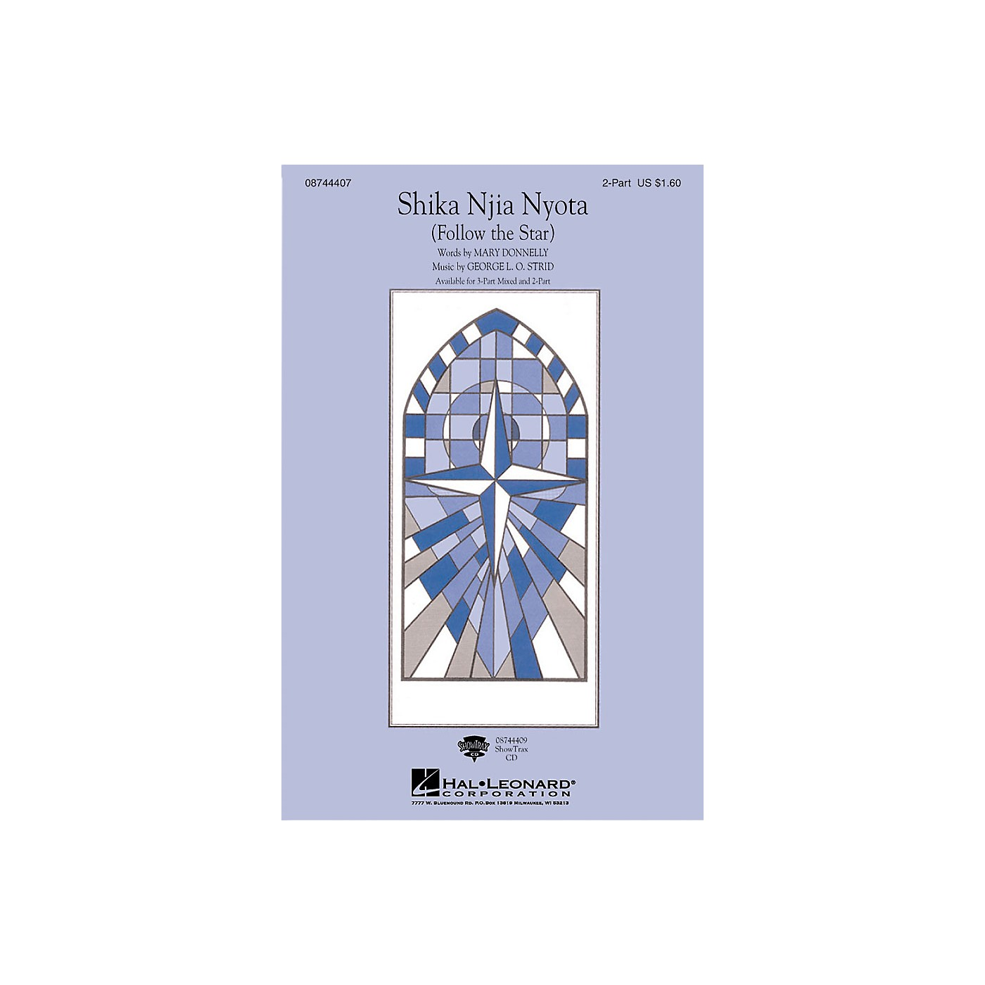 Hal Leonard Shika Njia Nyota (Follow the Star) ShowTrax CD Composed by Mary Donnelly thumbnail