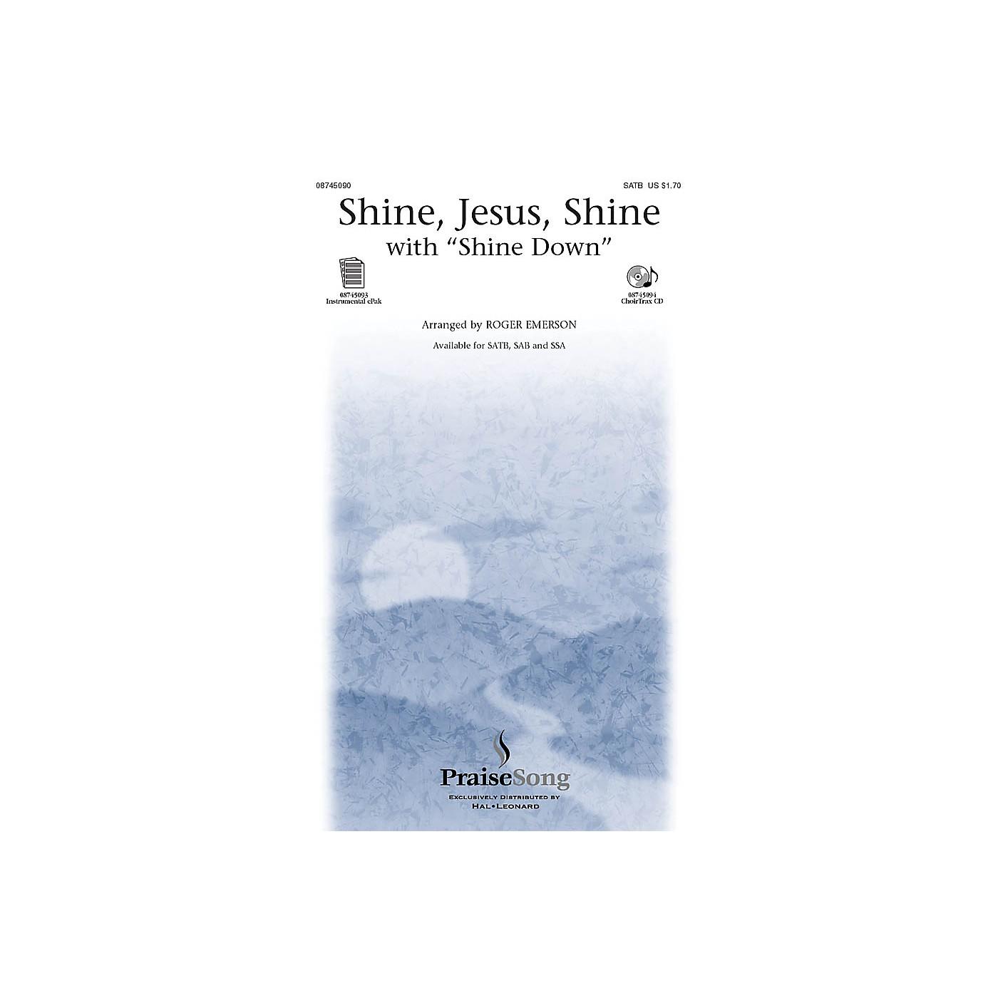 PraiseSong Shine Jesus Shine (with Shine Down) CHOIRTRAX CD Arranged by Roger Emerson thumbnail
