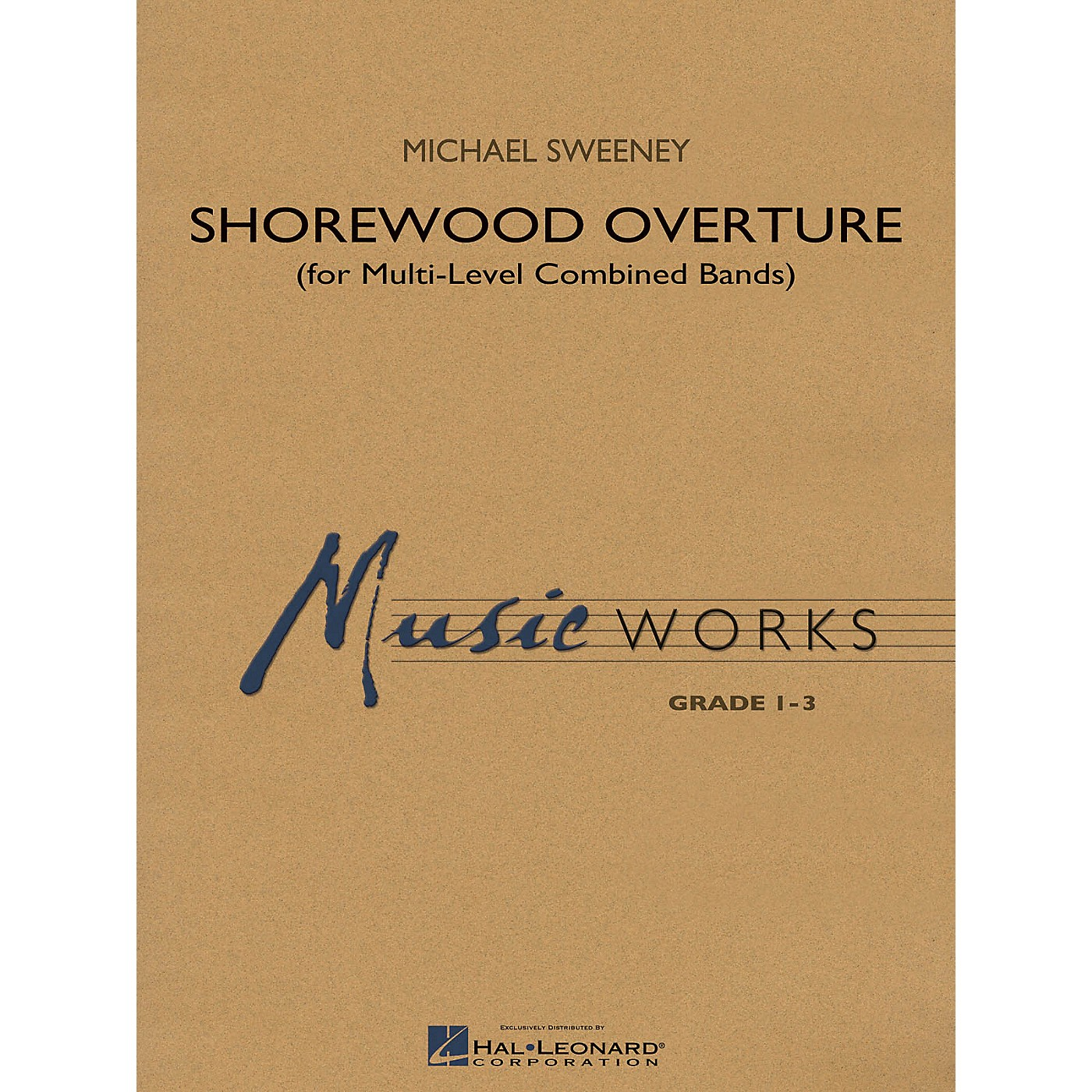 Hal Leonard Shorewood Overture (for Multi-level Combined Bands) Concert Band Level 3 Composed by Michael Sweeney thumbnail