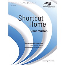 Boosey and Hawkes Shortcut Home (Score Only) Concert Band Level 4 Composed by Dana Wilson