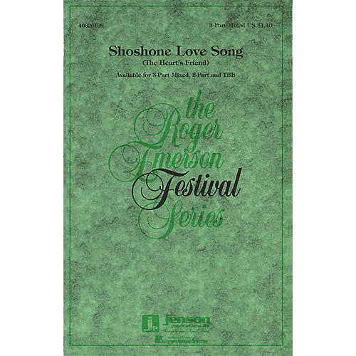 Hal Leonard Shoshone Love Song (The Heart's Friend) 3-Part Mixed arranged by Roger Emerson thumbnail