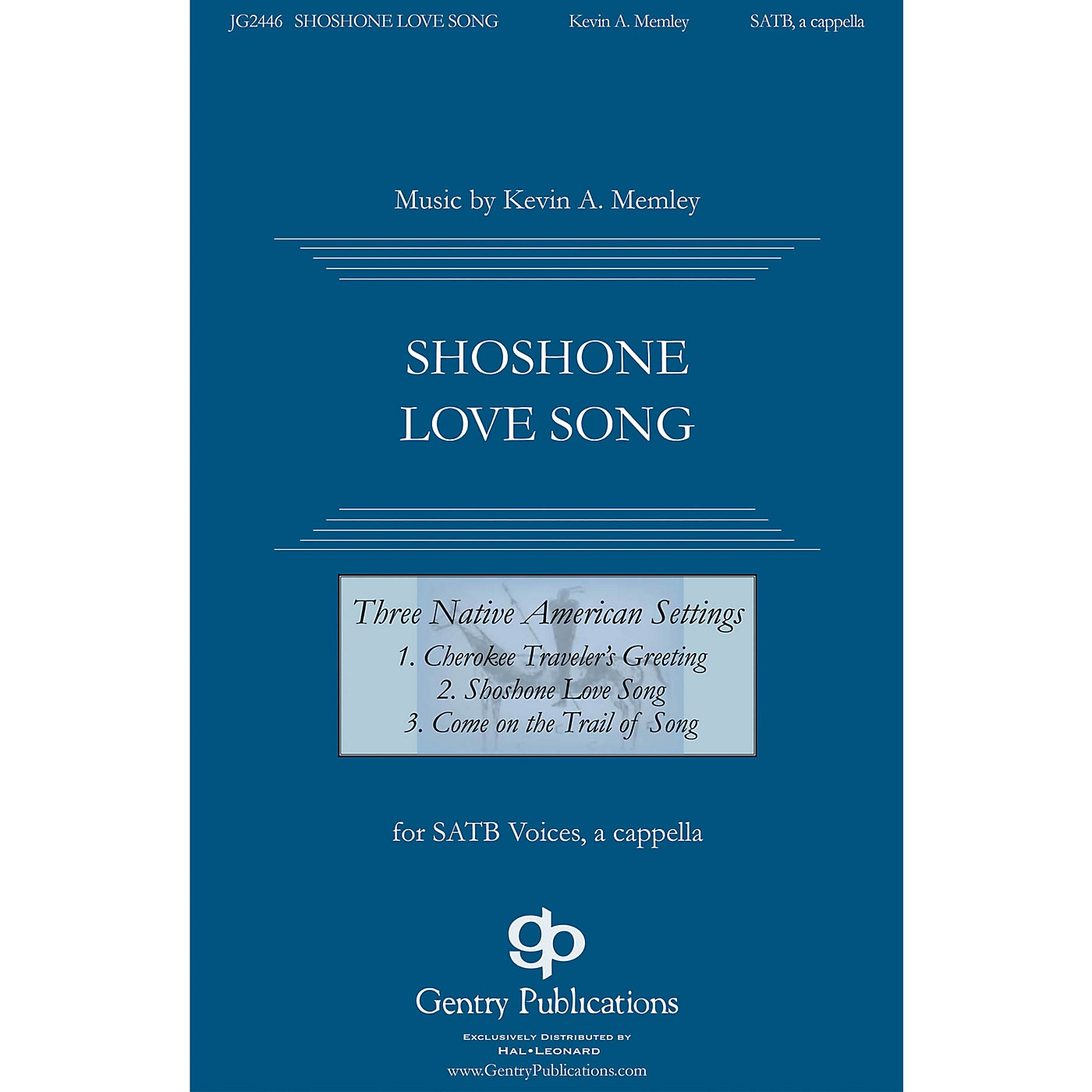 Gentry Publications Shoshone Love Song (from Three Native American Songs) SATB composed by Kevin Memley thumbnail