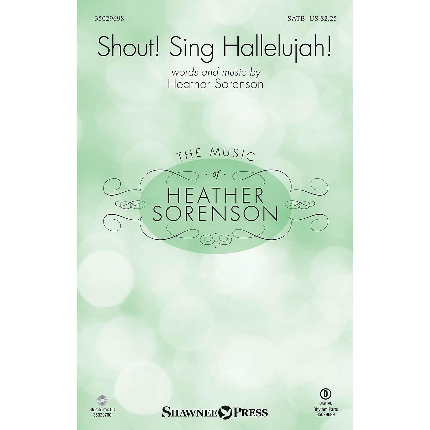 Shawnee Press Shout! Sing Hallelujah! SATB composed by Heather Sorenson thumbnail