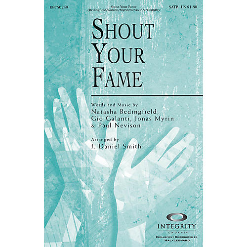Integrity Choral Shout Your Fame CD ACCOMP Arranged by J. Daniel Smith thumbnail