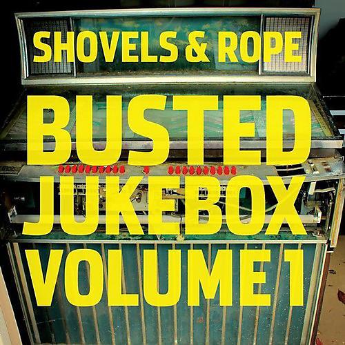 Alliance Shovels & Rope - Busted Jukebox: Volume 1 thumbnail