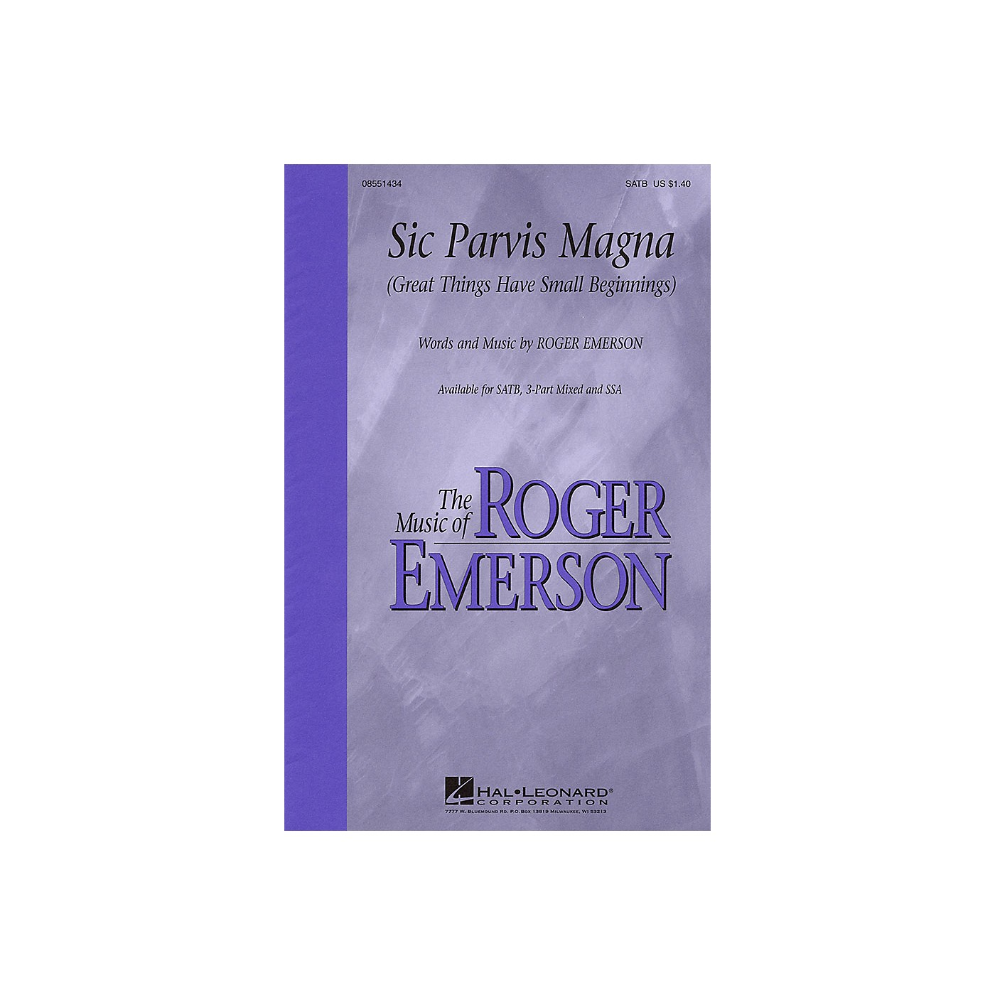 Hal Leonard Sic Parvis Magna (Great Things Have Small Beginnings) SATB composed by Roger Emerson thumbnail