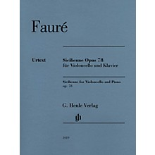 G. Henle Verlag Sicilienne for Violoncello and Piano, Op. 78 Henle Music by Gabriel Fauré Edited by Cornelia Nöckel