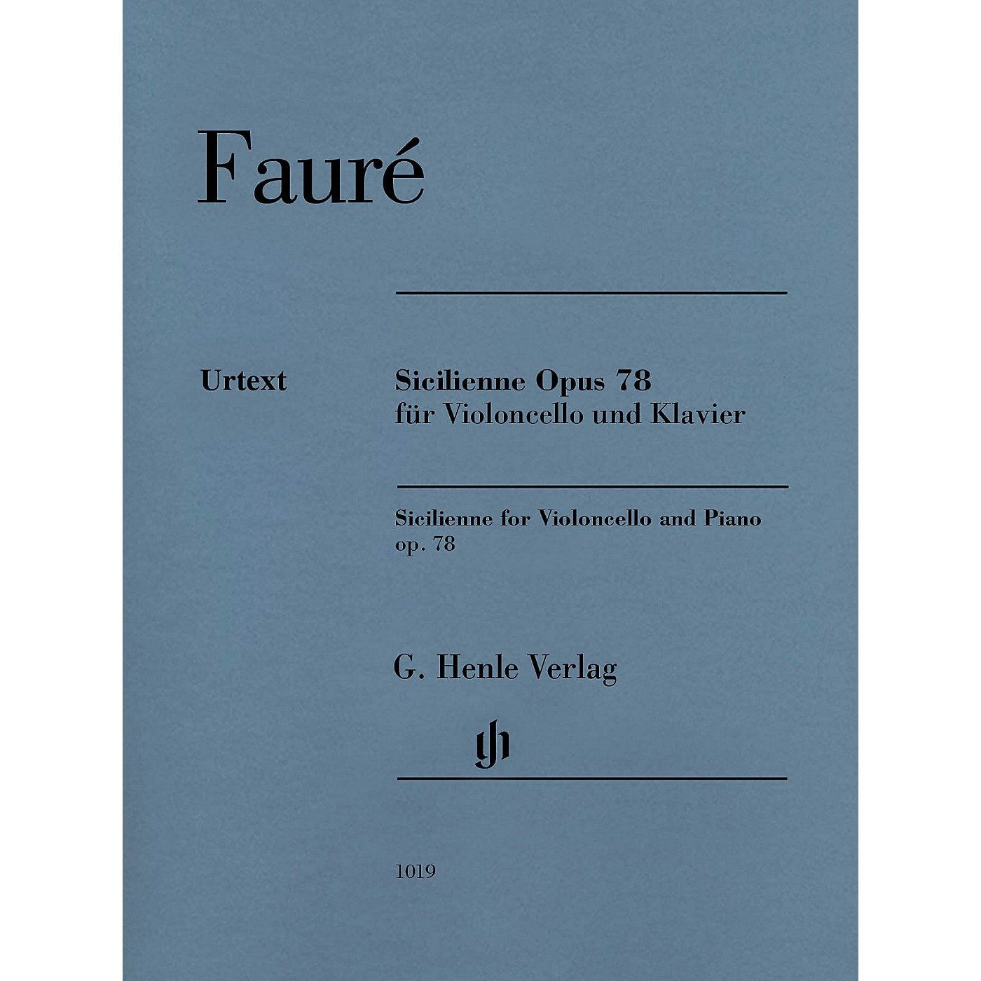 G. Henle Verlag Sicilienne for Violoncello and Piano, Op. 78 Henle Music by Gabriel Faure Edited by Cornelia Nockel thumbnail
