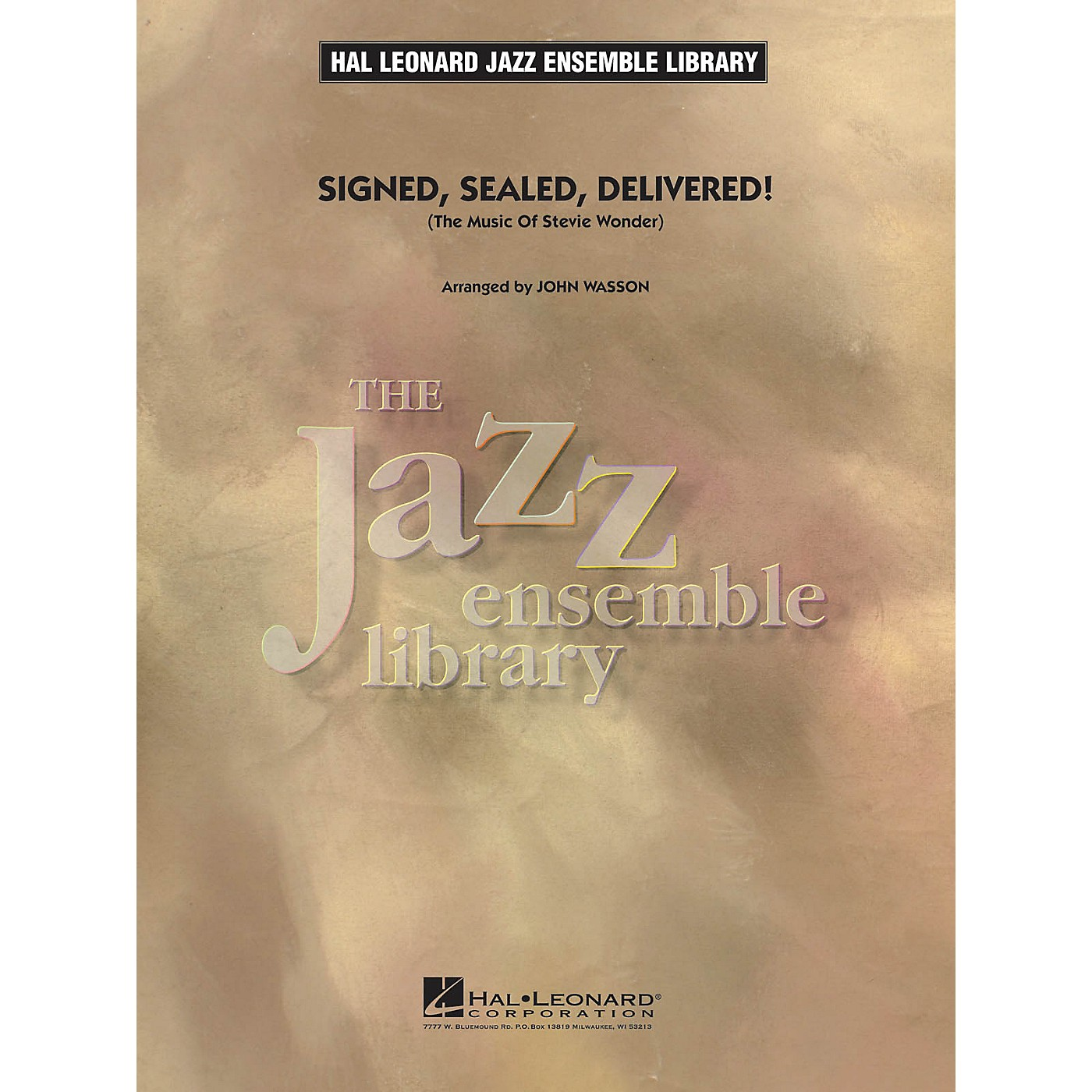 Hal Leonard Signed, Sealed, Delivered! Jazz Band Level 4 by Stevie Wonder Arranged by John Wasson thumbnail