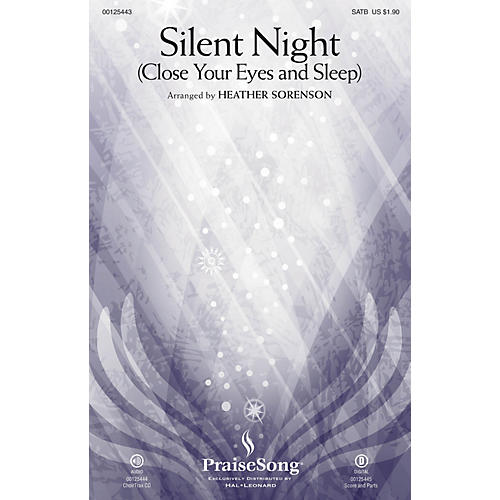 PraiseSong Silent Night (Close Your Eyes and Sleep) SATB arranged by Heather Sorenson thumbnail