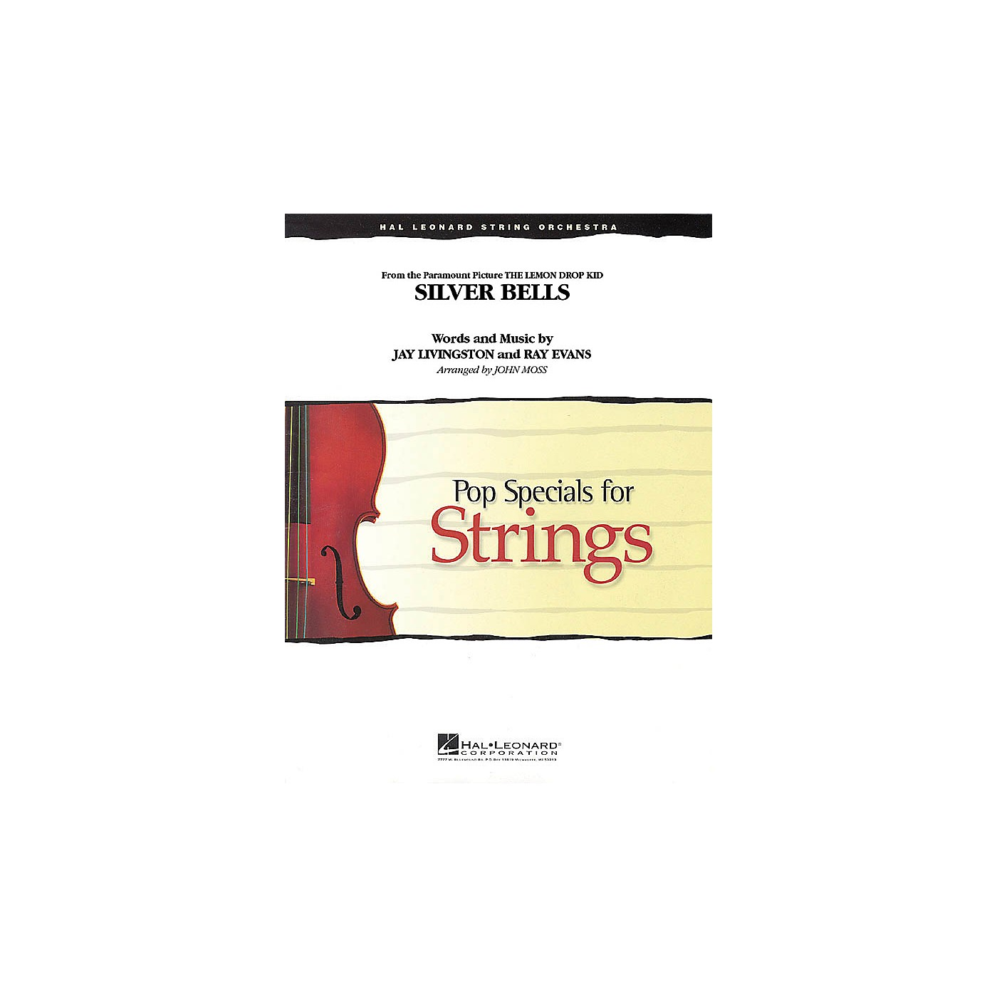 Hal Leonard Silver Bells (from The Lemon Drop Kid) Pop Specials for Strings Series Arranged by John Moss thumbnail