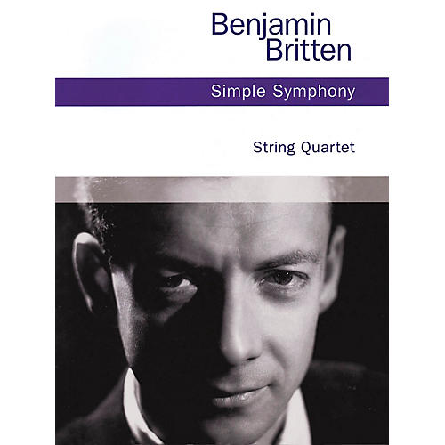 Chester Music Simple Symphony, Op. 4 (String Quartet) Music Sales America Series Softcover Composed by Benjamin Britten thumbnail