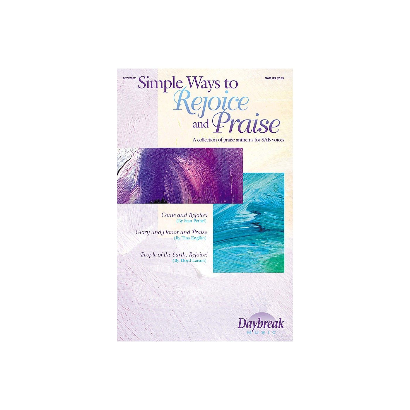 Daybreak Music Simple Ways to Rejoice and Praise (Collection) SAB arranged by John Purifoy thumbnail