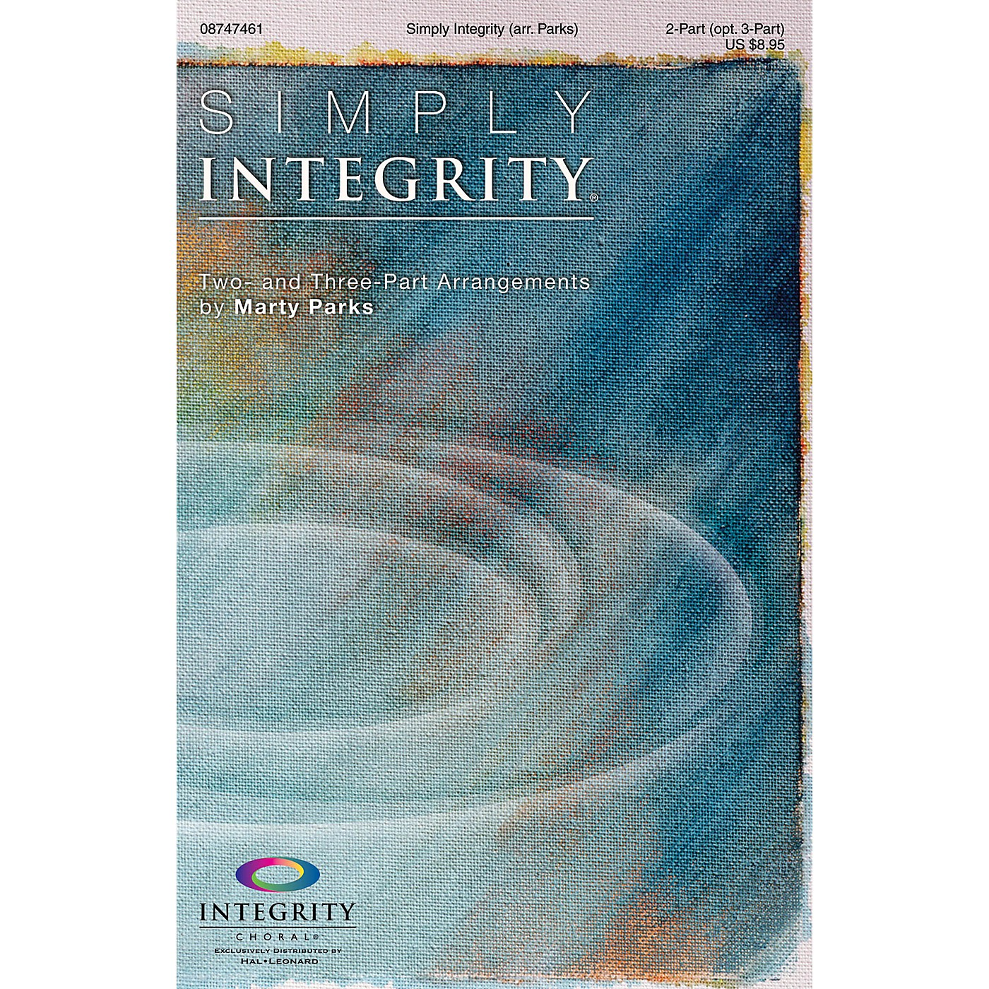 Integrity Choral Simply Integrity (Two- and Three-Part Arrangements) 2-Part (optional 3-Part) Arranged by Marty Parks thumbnail