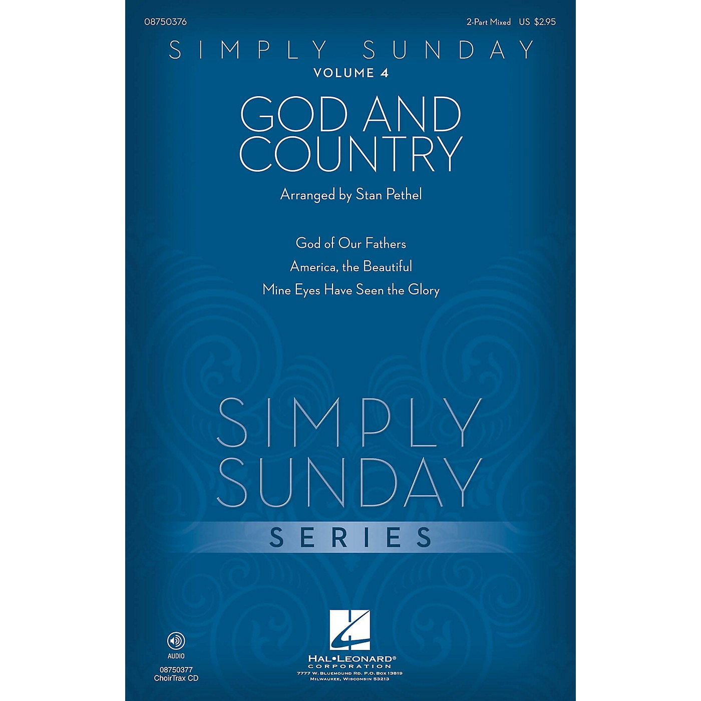 Hal Leonard Simply Sunday (Volume 4 - God and Country) CHOIRTRAX CD Arranged by Stan Pethel thumbnail