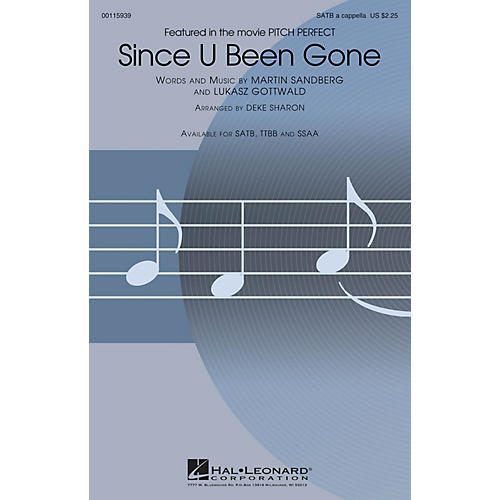 Hal Leonard Since U Been Gone (from Pitch Perfect) SATB A Cappella by Pitch Perfect (Movie) arranged by Deke Sharon thumbnail