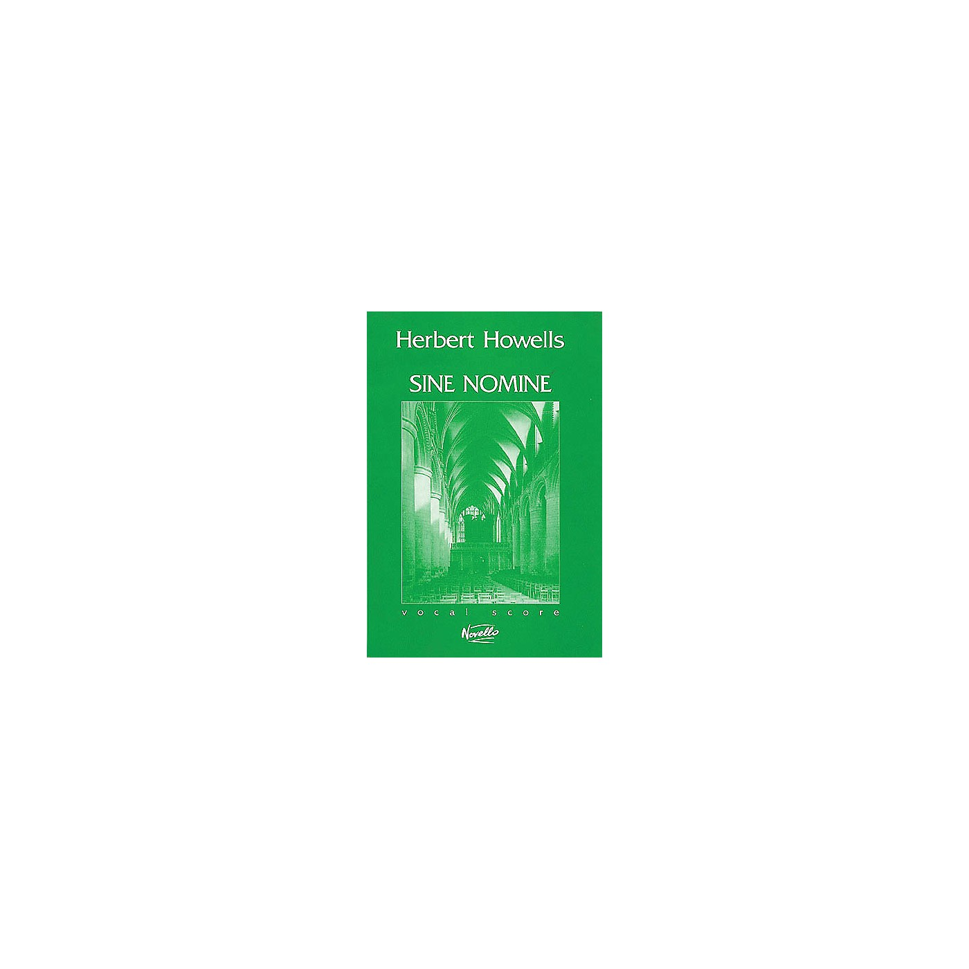 Novello Sine Nomine, Op. 37 SATB Composed by Herbert Howells thumbnail