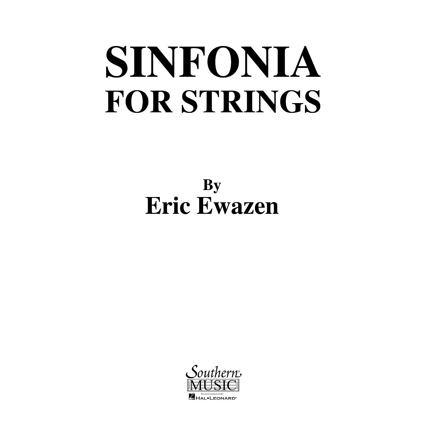 Southern Sinfonia for Strings (String Orchestra Music/String Orchestra) Southern Music Series by Eric Ewazen thumbnail