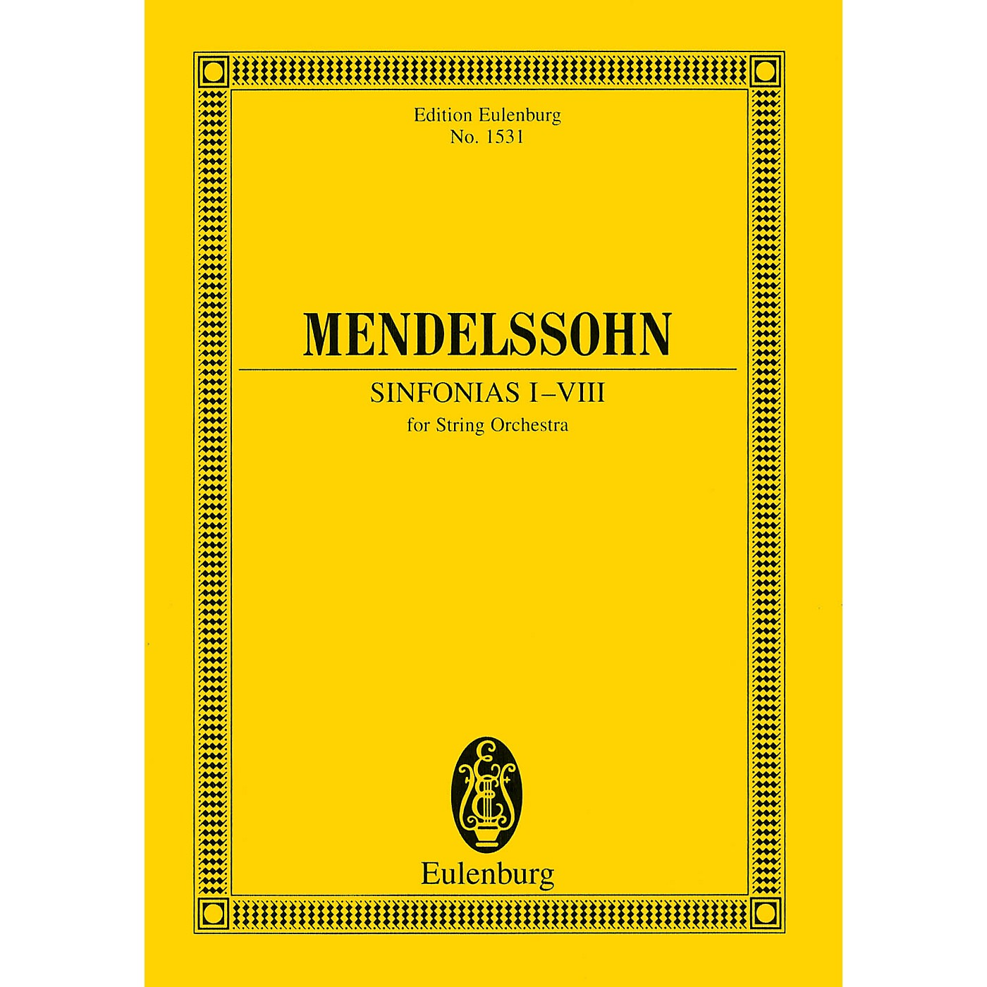 Eulenburg Sinfonias I-VIII (for String Orchestra) Study Score Series Composed by Felix Mendelssohn thumbnail