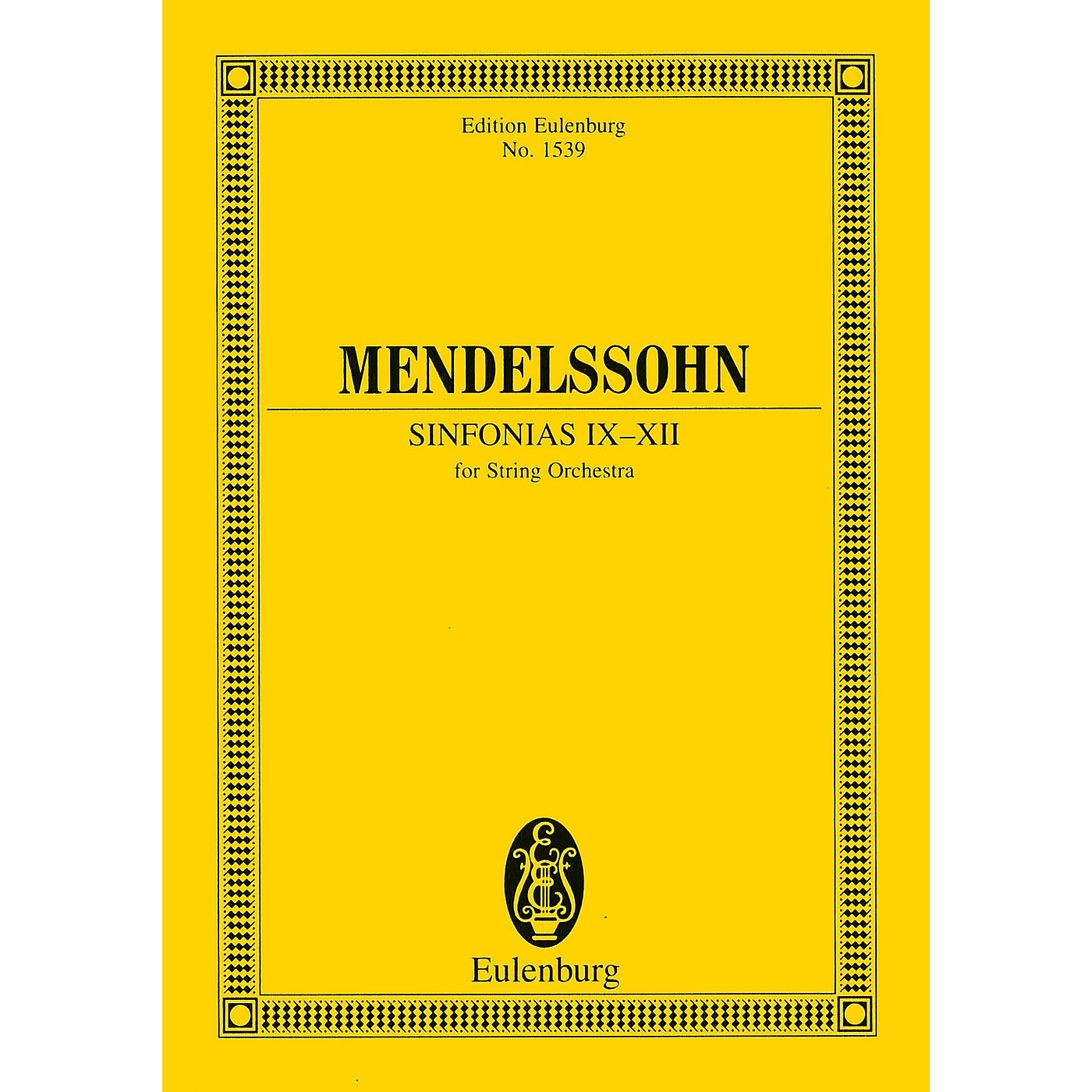 Eulenburg Sinfonias IX-XII (for String Orchestra) Study Score Series Composed by Felix Mendelssohn thumbnail