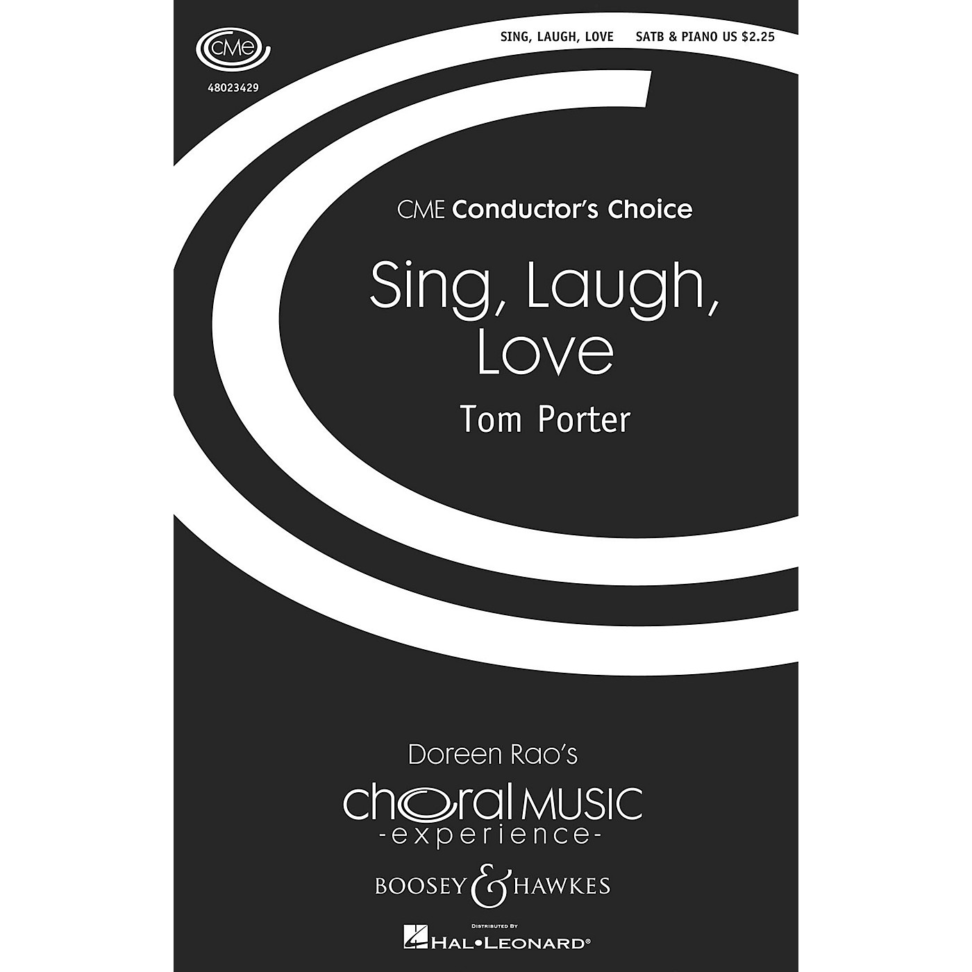 Boosey and Hawkes Sing, Laugh, Love (CME Conductor's Choice) SATB composed by Tom Porter thumbnail