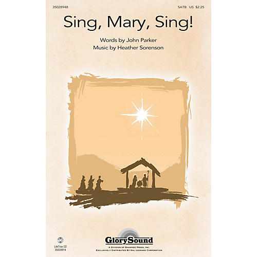 Shawnee Press Sing, Mary, Sing! SATB composed by Heather Sorenson thumbnail