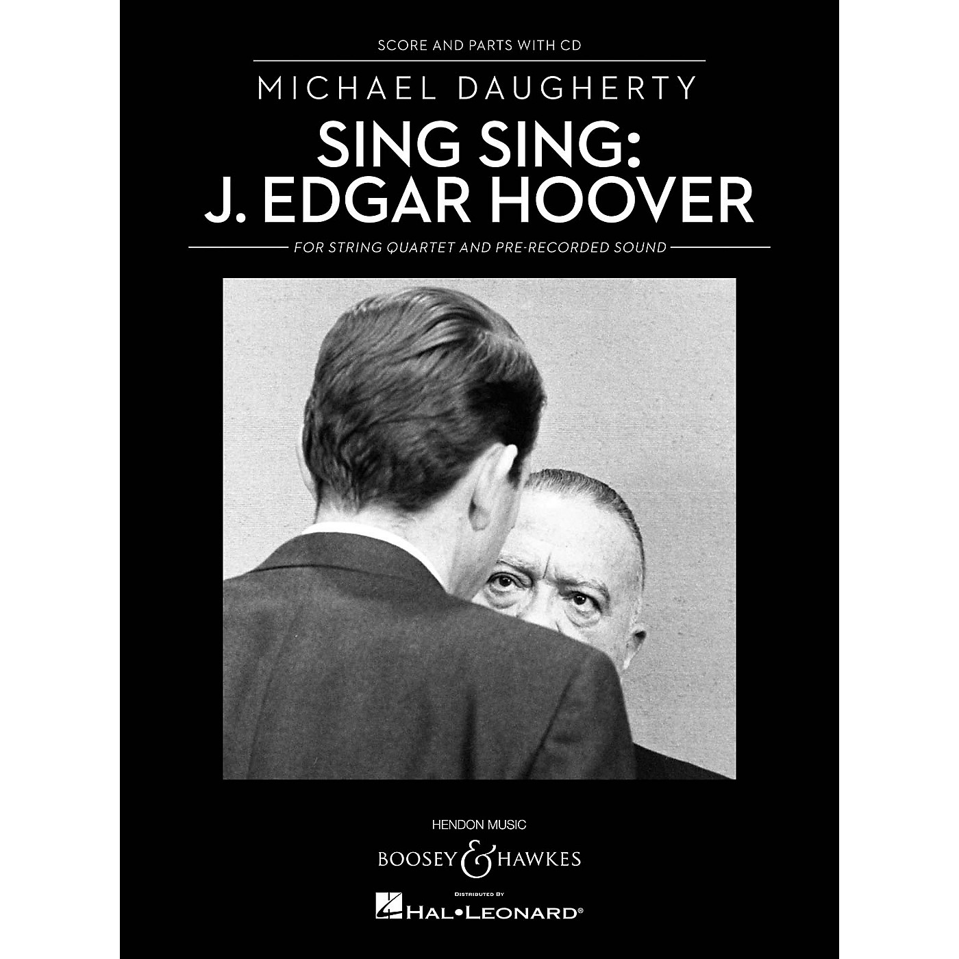 Boosey and Hawkes Sing Sing: J. Edgar Hoover Boosey & Hawkes Chamber Music Series Softcover with CD by Michael Daugherty thumbnail