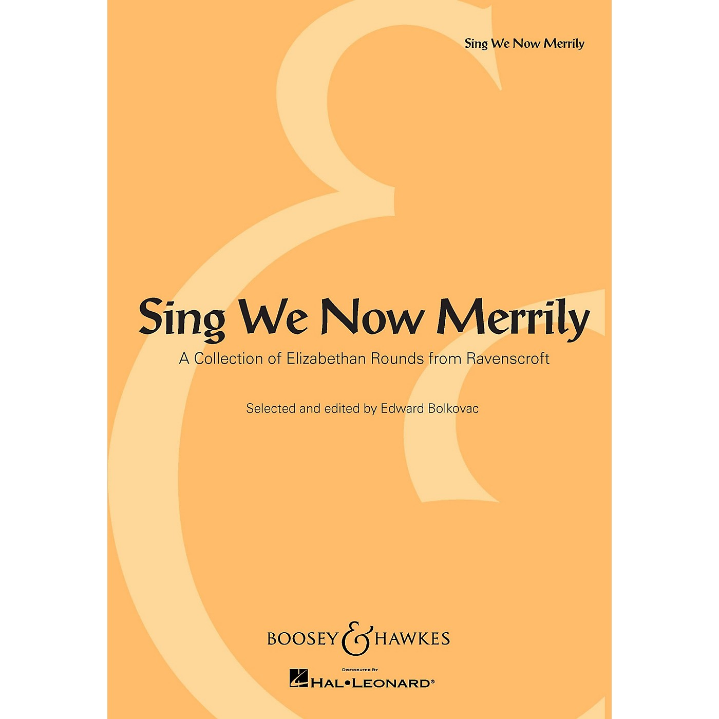 Boosey and Hawkes Sing We Now Merrily (A Collection of Elizabethan Rounds from Ravenscroft) thumbnail