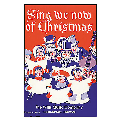 Willis Music Sing We Now Of Christmas (Mixed Voices Or Unison) thumbnail
