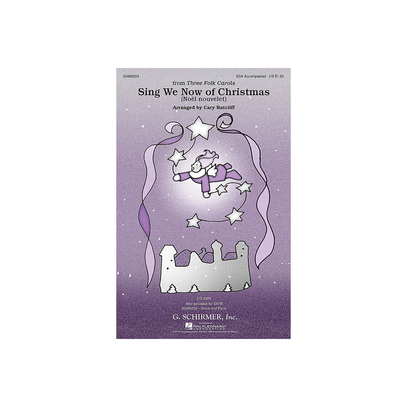 G. Schirmer Sing We Now of Christmas (Noël Nouvelet) (from Three Folk Carols) SSA arranged by Cary Ratcliff thumbnail