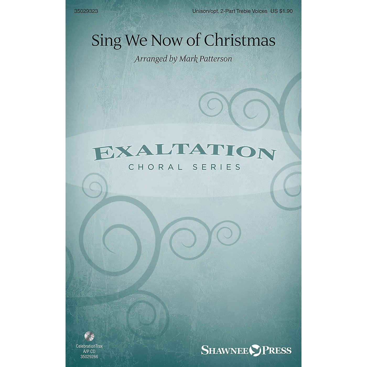Shawnee Press Sing We Now of Christmas Unison/2-Part Treble arranged by Mark Patterson thumbnail