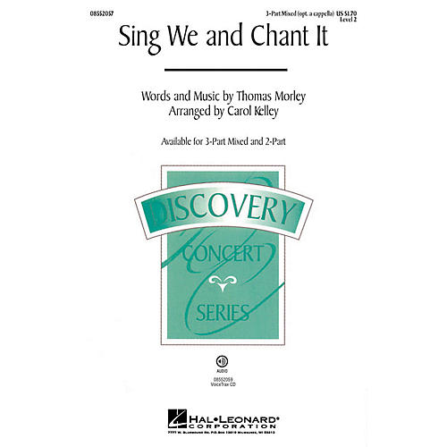 Hal Leonard Sing We and Chant It (Discovery Level 2) 3-Part Mixed opt. a cappella arranged by Carol Kelley thumbnail