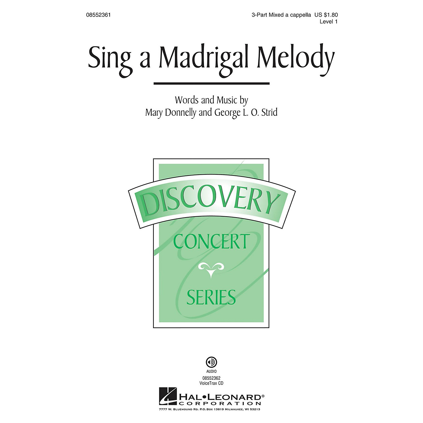 Hal Leonard Sing a Madrigal Melody (Discovery Level 1) VoiceTrax CD Composed by Mary Donnelly thumbnail