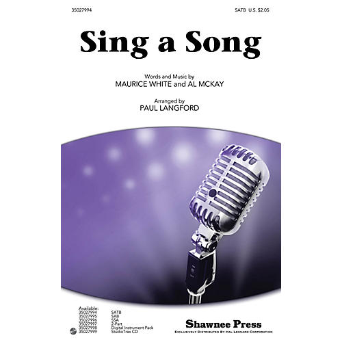 Shawnee Press Sing a Song SATB by Earth, Wind & Fire arranged by Paul Langford thumbnail