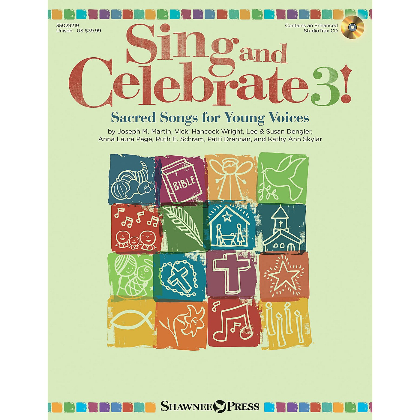 Shawnee Press Sing and Celebrate 3! Sacred Songs for Young Voices Unison Book/CD composed by Joseph M. Martin thumbnail