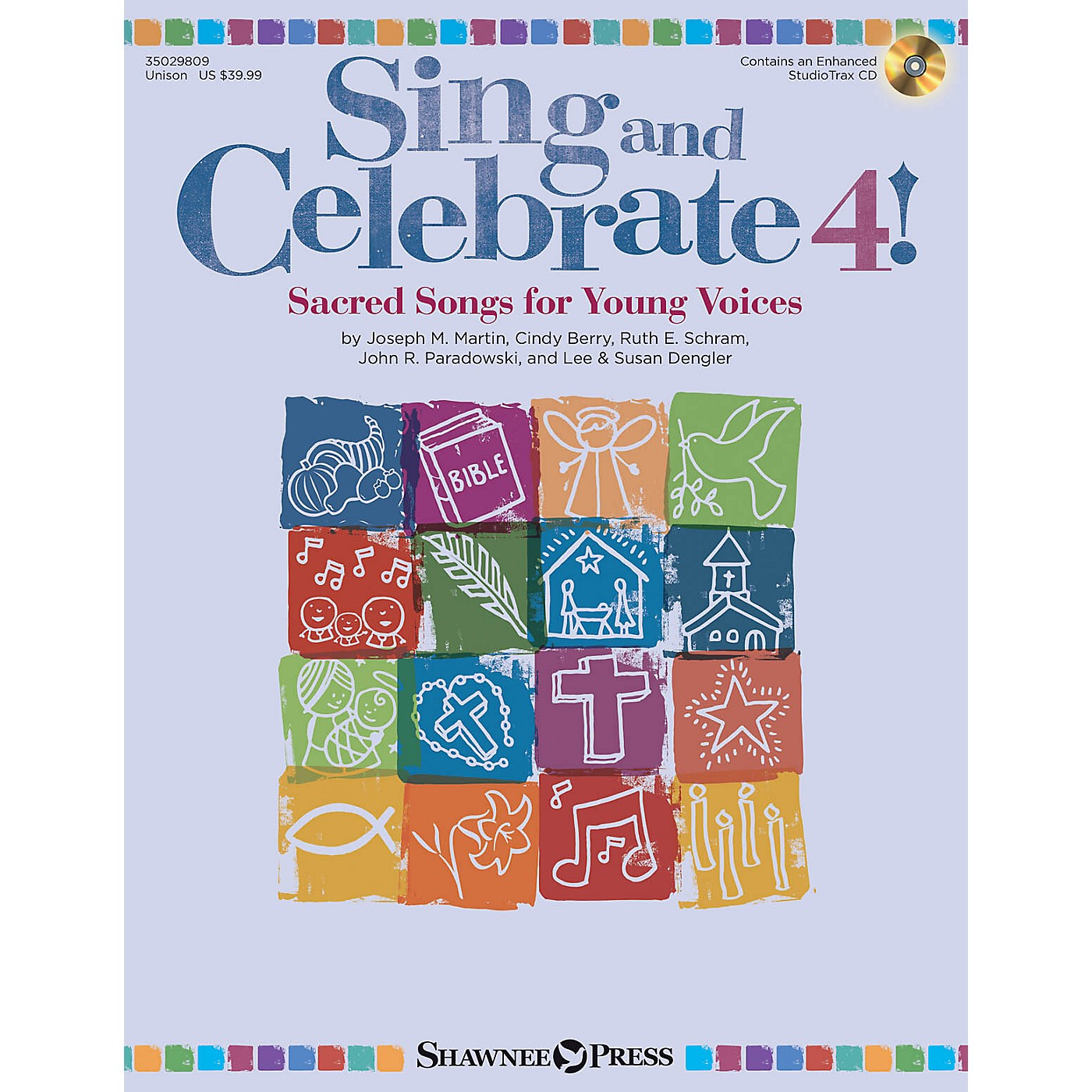 Shawnee Press Sing and Celebrate 4! Sacred Songs for Young Voices Unison Book/CD composed by Joseph M. Martin thumbnail