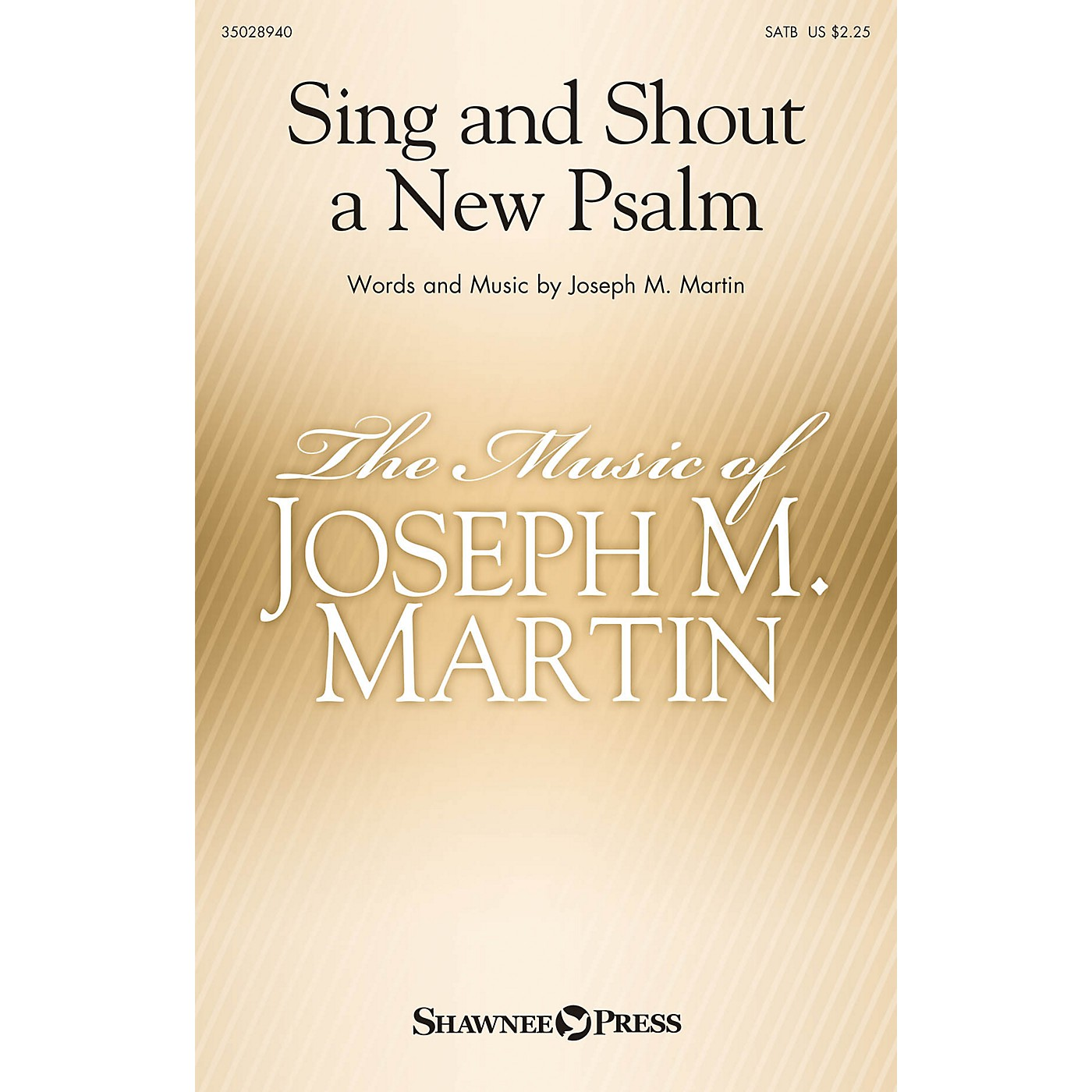 Shawnee Press Sing and Shout a New Psalm SATB composed by Joseph M. Martin thumbnail