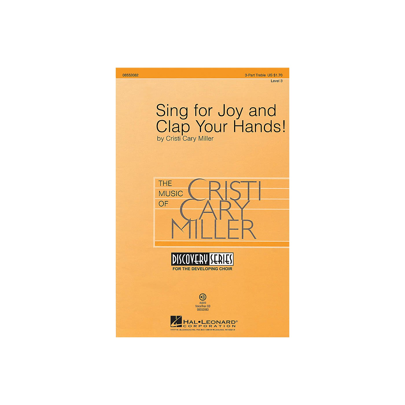 Hal Leonard Sing for Joy and Clap Your Hands! (Discovery Level 3) VoiceTrax CD Composed by Cristi Cary Miller thumbnail