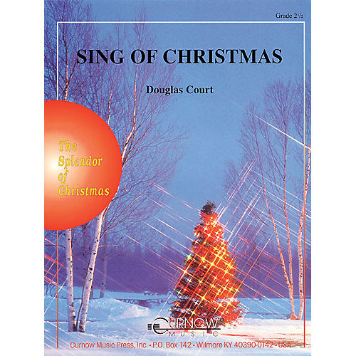 Curnow Music Sing of Christmas (Grade 2.5 - Score Only) Concert Band Level 2.5 Composed by Douglas Court thumbnail