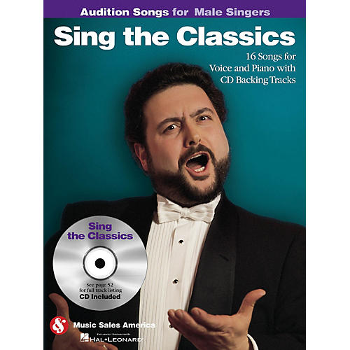 Music Sales Sing the Classics (Audition Songs for Male Singers) Audition Songs Series Softcover with CD by Various thumbnail