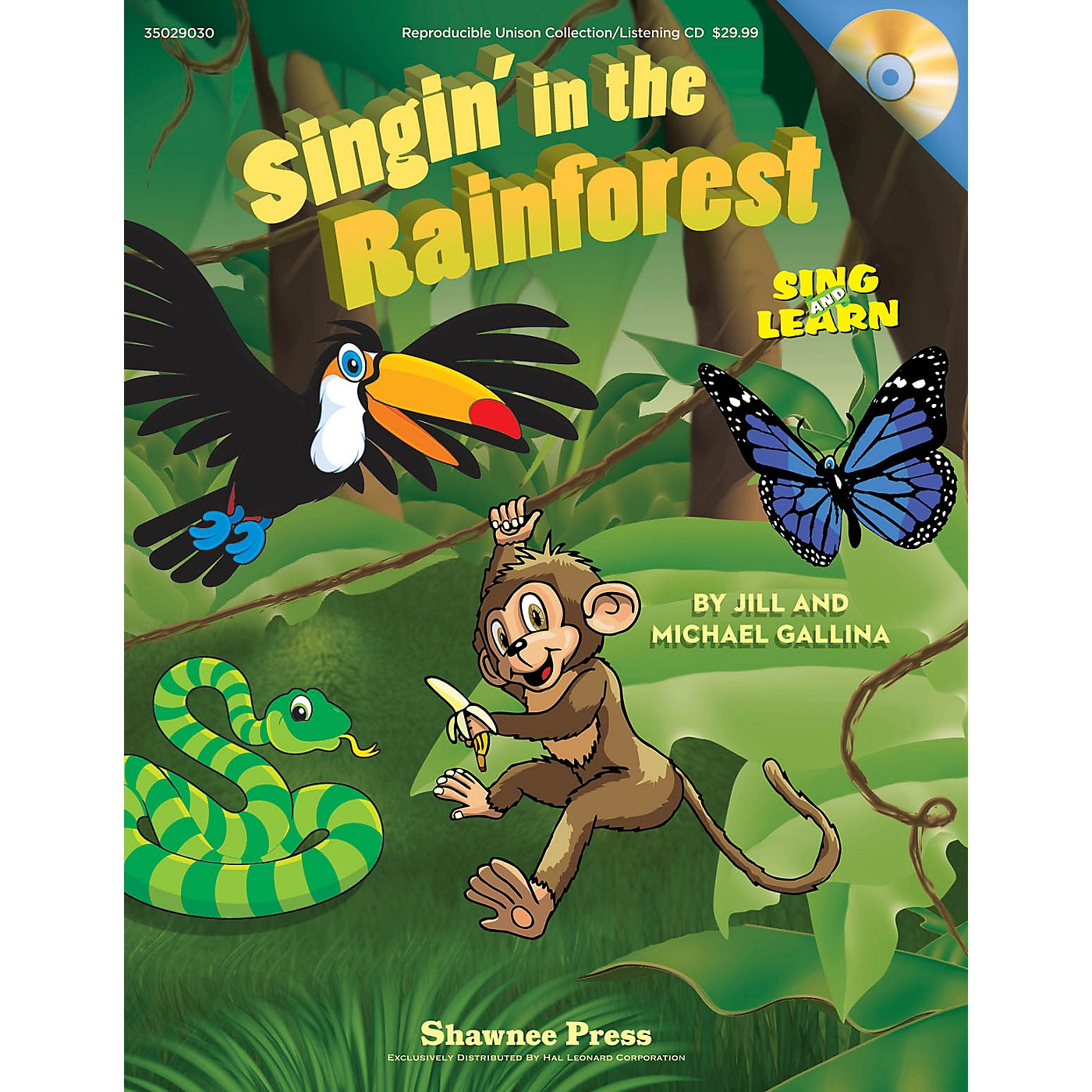 Shawnee Press Singin' in the Rainforest (Sing and Learn) CLASSRM KIT Composed by Jill Gallina thumbnail