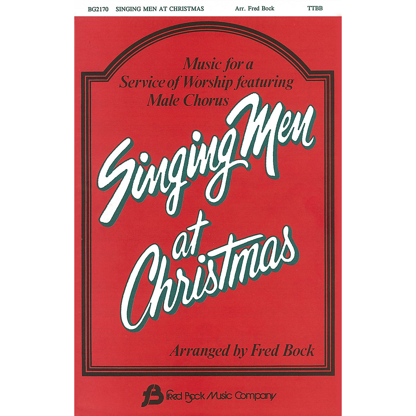 Fred Bock Music Singing Men at Christmas (Collection) TTBB arranged by Fred Bock thumbnail