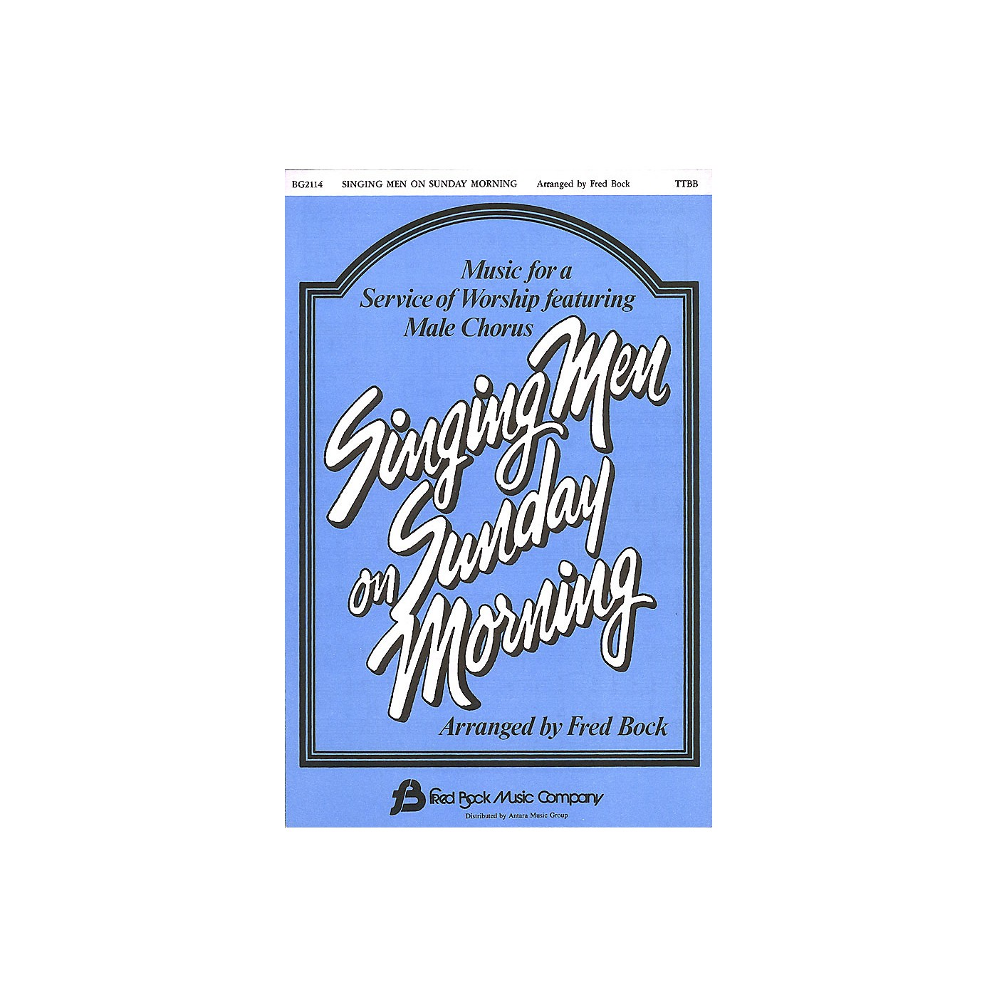 Fred Bock Music Singing Men on Sunday Morning #1 (Collection) TTBB arranged by Fred Bock thumbnail