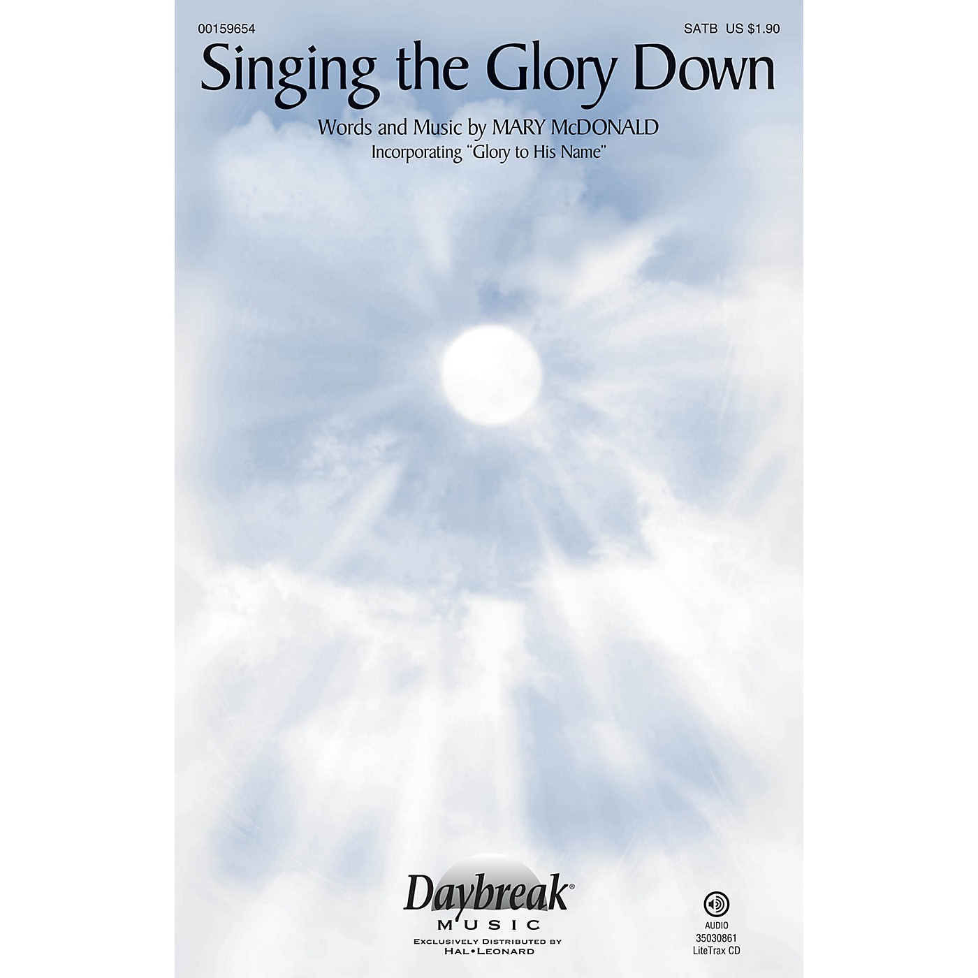 Daybreak Music Singing the Glory Down SATB arranged by Mary McDonald thumbnail
