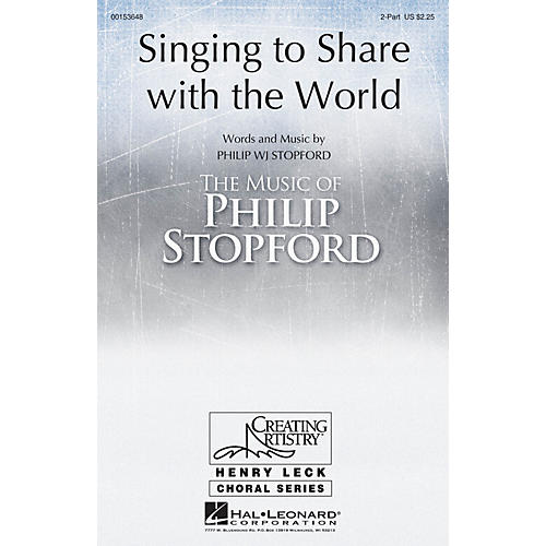 Hal Leonard Singing to Share with the World 2PT TREBLE composed by Philip Stopford thumbnail